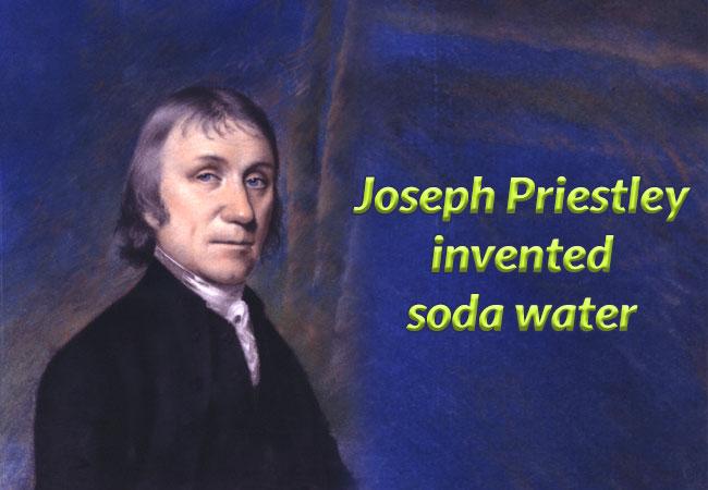 Joseph Priestley invented soda water